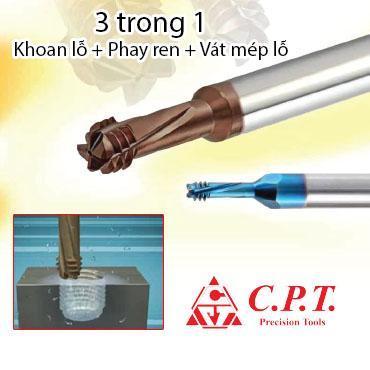 Dao phay ren 3 trong 1 (Khoan, Phay ren, Vát mép) C.P.T